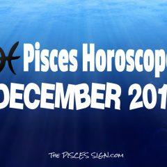 Pisces December 2018 Horoscope