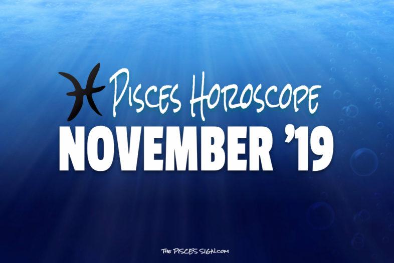 Pisces November 2019