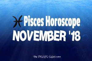 Pisces November 2018 Horoscope