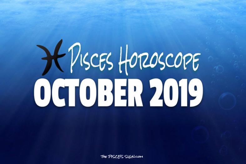 Pisces October 2019